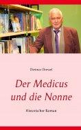 eBook: Der Medicus und die Nonne