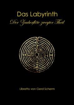 ebook: Das Labyrinth. Der Zauberflöte zweyter Theil