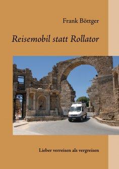 eBook: Reisemobil statt Rollator
