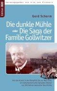 ebook: Die dunkle Mühle oder Die Saga der Familie Gollwitzer