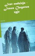 eBook: Jest nadzieja - Jesus Chrystus zyje