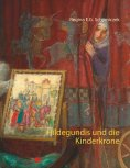 eBook: Hildegundis und die Kinderkrone