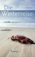 eBook: Die Winterreise der Lydia Vallberg