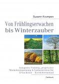 eBook: Von Frühlingserwachen bis Winterzauber