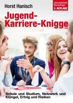 eBook: Jugend-Karriere-Knigge 2100