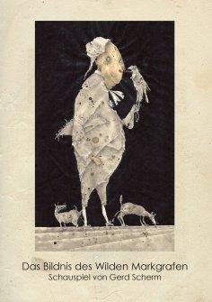eBook: Das Bildnis des Wilden Markgrafen