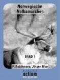 eBook: Norwegische Volksmährchen Band1