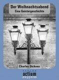 ebook: Der Weihnachtsabend Eine Geistergeschichte
