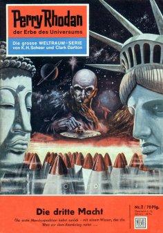 eBook: Perry Rhodan 2: Die dritte Macht (Heftroman)
