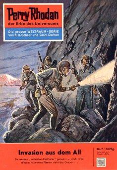 eBook: Perry Rhodan 7: Invasion aus dem All (Heftroman)