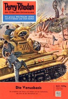 eBook: Perry Rhodan 8: Die Venusbasis (Heftroman)