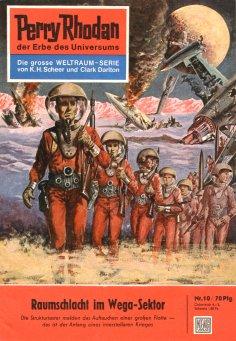 eBook: Perry Rhodan 10: Raumschlacht im Wega-Sektor