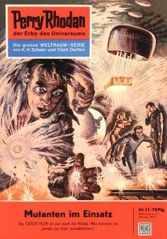 eBook: Perry Rhodan 11: Mutanten im Einsatz (Heftroman)