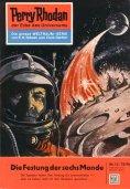 eBook: Perry Rhodan 13: Die Festung der sechs Monde (Heftroman)