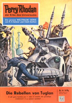 eBook: Perry Rhodan 18: Die Rebellen von Tuglan (Heftroman)