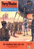 eBook: Perry Rhodan 21: Der Atomkrieg findet nicht statt (Heftroman)