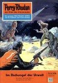 eBook: Perry Rhodan 24: Im Dschungel der Urwelt (Heftroman)