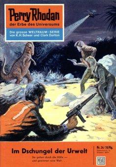 ebook: Perry Rhodan 24: Im Dschungel der Urwelt