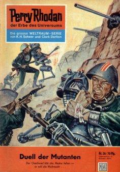 ebook: Perry Rhodan 26: Duell der Mutanten