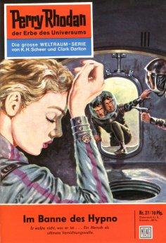 ebook: Perry Rhodan 27: Im Banne des Hypno