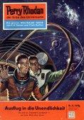 eBook: Perry Rhodan 32: Ausflug in die Unendlichkeit (Heftroman)
