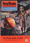 eBook: Perry Rhodan 37: Ein Planet spielt verrückt (Heftroman)