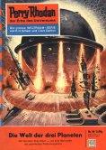 eBook: Perry Rhodan 39: Die Welt der drei Planeten (Heftroman)