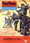 eBook: Perry Rhodan 43: Rauschgifthändler der Galaxis (Heftroman)