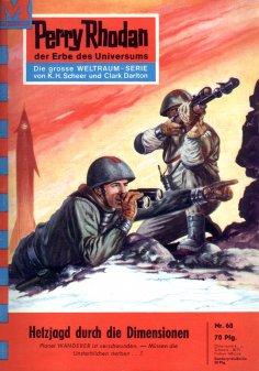 ebook: Perry Rhodan 68: Hetzjagd durch die Dimensionen