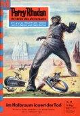 eBook: Perry Rhodan 69: Im Halbraum lauert der Tod (Heftroman)