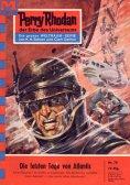 eBook: Perry Rhodan 70: Die letzten Tage von Atlantis (Heftroman)