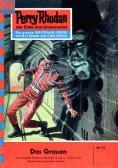eBook: Perry Rhodan 74: Das Grauen (Heftroman)