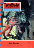 ebook: Perry Rhodan 74: Das Grauen