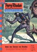 eBook: Perry Rhodan 76: Unter den Sternen von Druufon (Heftroman)