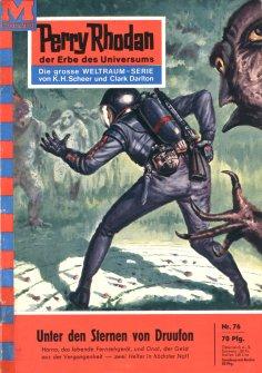 eBook: Perry Rhodan 76: Unter den Sternen von Druufon