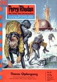 eBook: Perry Rhodan 78: Thoras Opfergang (Heftroman)