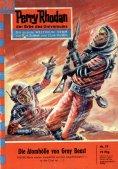 eBook: Perry Rhodan 79: Die Atomhölle von Gray Beast (Heftroman)