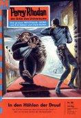 eBook: Perry Rhodan 80: In den Höhlen der Druuf (Heftroman)