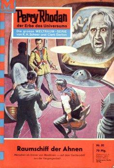 eBook: Perry Rhodan 81: Raumschiff der Ahnen