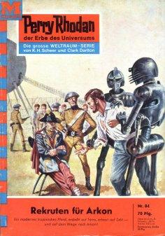 eBook: Perry Rhodan 84: Rekruten für Arkon