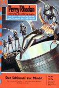 eBook: Perry Rhodan 86: Der Schlüssel zur Macht
