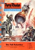 eBook: Perry Rhodan 88: Der Fall Kolumbus (Heftroman)