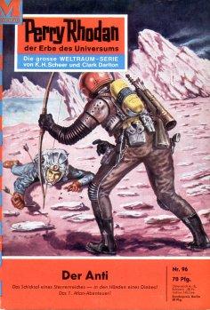 ebook: Perry Rhodan 96: Der Anti
