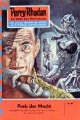 eBook: Perry Rhodan 97: Preis der Macht