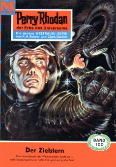 eBook: Perry Rhodan 100: Der Zielstern