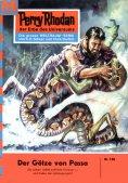 ebook: Perry Rhodan 106: Der Götze von Passa