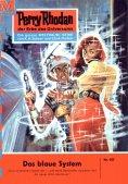 eBook: Perry Rhodan 107: Das blaue System (Heftroman)