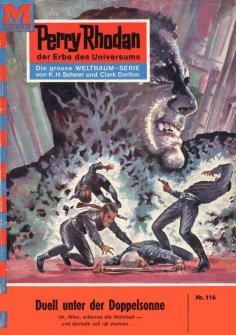 eBook: Perry Rhodan 116: Duell unter der Doppelsonne