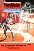 ebook: Perry Rhodan 117: Die gestohlene Raumflotte