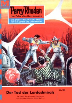 ebook: Perry Rhodan 122: Der Tod des Lordadmirals
